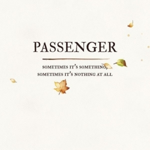 Passenger - Only Time